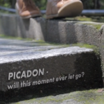 PICADON - will this moment ever let go?